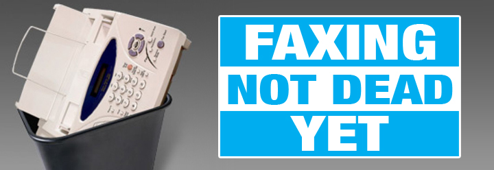 Faxing: It's Not Dying, It's Evolving